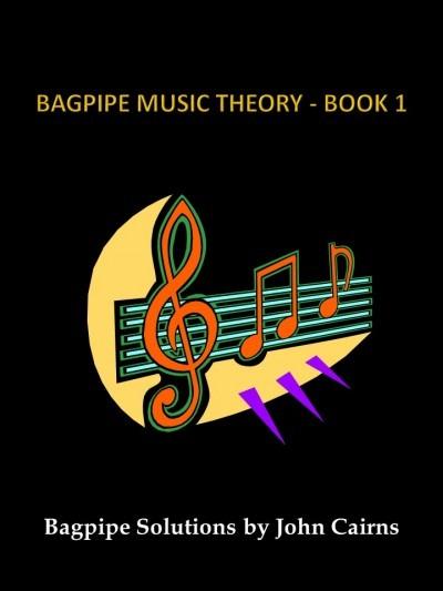 Bagpipe Music Theory Book 1